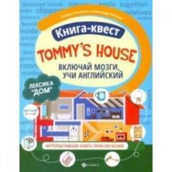 Книга-квест 'Tommy's house'. Лексика 'Дом'. Интерактивная книга приключений