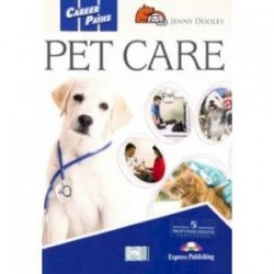Career Paths. Pet Care Student's Book with digibook