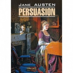 Persuasion / Доводы рассудка