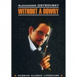Without a Dowry / Бесприданница