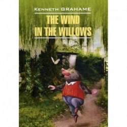 The Wind in the Willows / Ветер в ивах