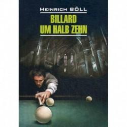 Billard um halb Zehn / Бильярд в половине десятого