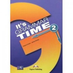 Its Grammar Time 2. Students book. Учебник