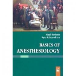 Basics of Anesthesiology