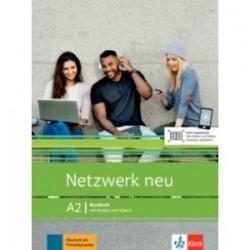 Netzwerk neu A2. Deutsch als Fremdsprache. Kursbuch mit Audios und Videos