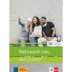 Netzwerk neu A2.1. Deutsch als Fremdsprache. Kurs- und Ubungsbuch mit Audios und Videos