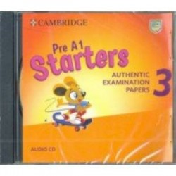 Pre A1 Starters 3. Authentic Examination Papers (CD)