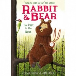 Rabbit and Bear 2: The Pest in the Nest