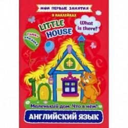 Английский язык. Маленький дом. Что в нем? / Little house. What is there?