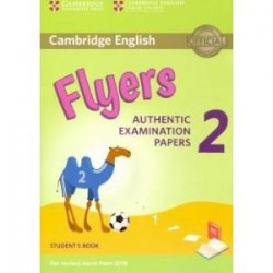 Flyers 2 Cambridge English Young Learners 2 for Revised Exam from 2018 Flyers Student's Book
