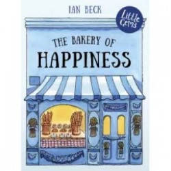 Bakery Of Happiness, The (Colour Illustrations)