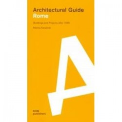Architectural guide. Rome. Buildings and Projects