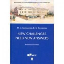New Challenges Need New Answers. Учебное пособие