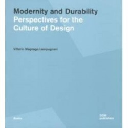 Modernity and Durability. Perspectives for the Culture of Design