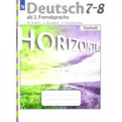 Немецкий язык. 7-8 класс. Второй иностранный язык.  Контрольные задания. Горизонты