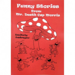 Забавные истории мистера мухомора Морриса