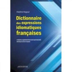 Dictionnaire des expressions idiomatiques franaises