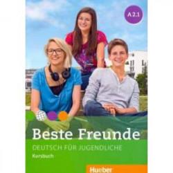 Beste Freunde. Deutsch fur Jugendliche. Kursbuch. A2.1