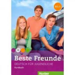 Beste Freunde. Deutsch fur Jugendliche. Kursbuch. B1.1