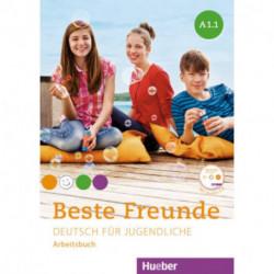 Beste Freunde. Deutsch fur Jugendliche. Arbeitsbuch. A1.1 (+CD)