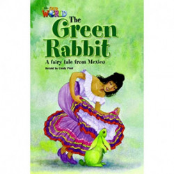 Our World 4: Rdr - Green Rabbit (BrE)