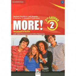 More! 2Ed 2 SB +Cyber Homework +Online Res